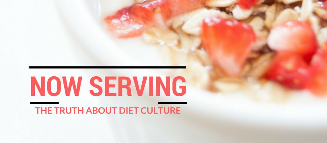 The truth about diet culture (5)
