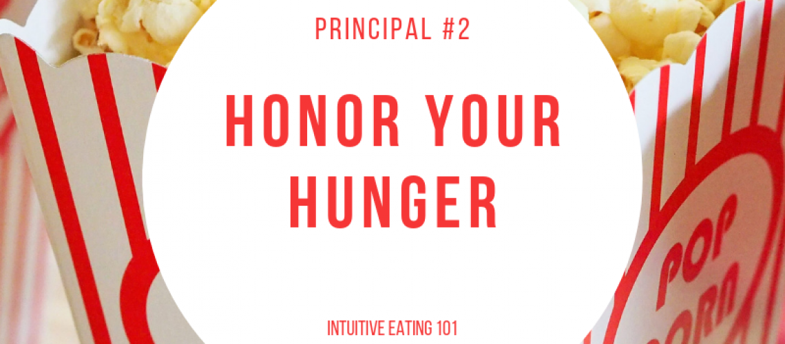 honor your hunger